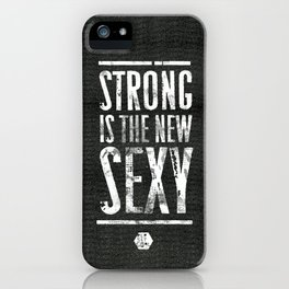 Strong is the New Sexy — Series 2 iPhone Case