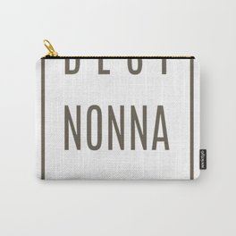 Best-Nonna-Ever Carry-All Pouch