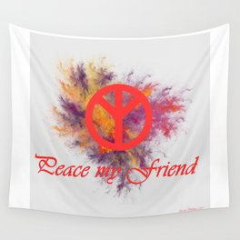 peace my friend Wall Tapestry