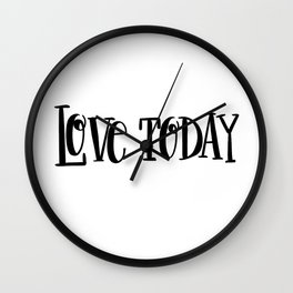 Love Today: white Wall Clock