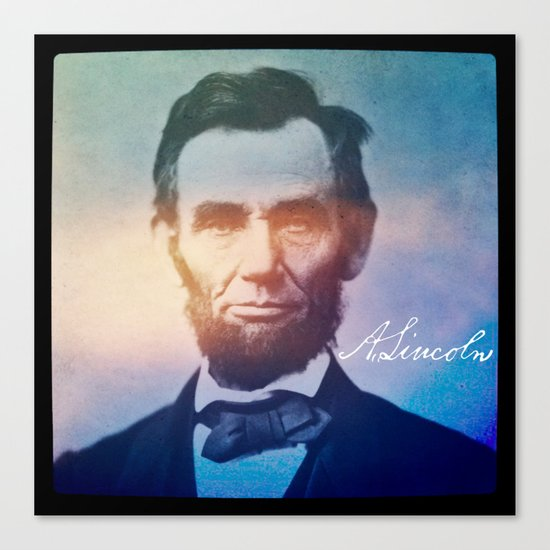 Stand Firm. Lincoln. 1809-1865. Canvas Print