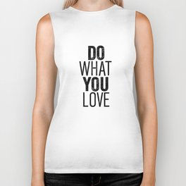 Do What You Love black and white typography poster black-white design bedroom wall art home decor Biker Tank