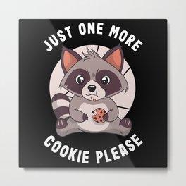 One More Cookie please Kawaii Raccoon Metal Print