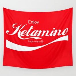 Enjoy Ketamine Wall Tapestry