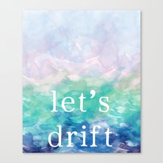 Let's Drift in a Watercolor Canvas Print