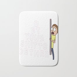 Get Your Shit Together - Rick and Morty - White Text T-Shirt Bath Mat