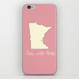 Home, Sweet Home - Twin Cities, MN iPhone Skin