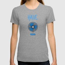 have fan T-shirt
