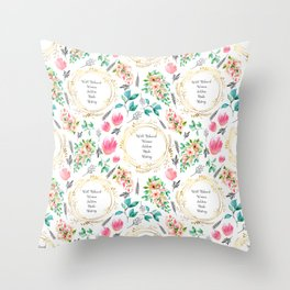 Well Behaved Women Seldom Make History - A Floral Feminist Print Throw Pillow