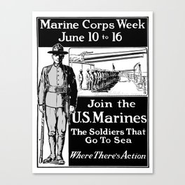 Join The U.S. Marines -- The Soldiers That Go To Sea Canvas Print