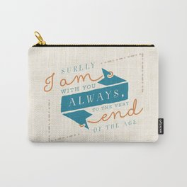 """""""I am with you"""" Bible Verse Print Carry-All Pouch"""
