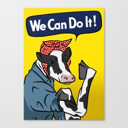 We can do it! Rosie the Riveter Vegan Cow Canvas Print