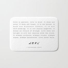 Love - 1 Corinthians 13:4-8 Bath Mat