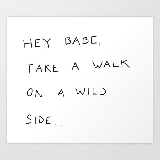 hey babe... Art Print