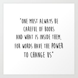 Words Have The Power To Change Us Art Print