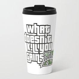 What Doesn't Kill You Gains XP Travel Mug