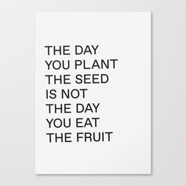 Plant The Seed Canvas Print