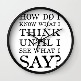 E M Forster Quote - Bookish Gift for Writer or Public Speaker Wall Clock