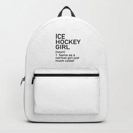 Ice Hockey Girl Definition Backpack
