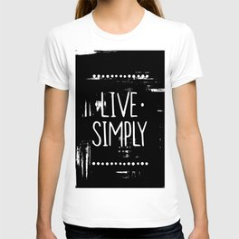 Why do you have to go and make things so complicated? T-shirt