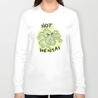 hentai Long Sleeve T-shirts featuring Not Hentai (green) by Kiwi Byrd