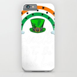 LEPRECHAUN LUCKY TO BE A LUNCH LADY ST PATRICK'S DAY SHIRT iPhone Case