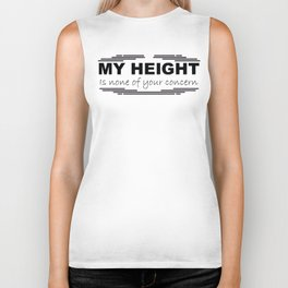"""""""My height is none of your concern."""" Biker Tank"""