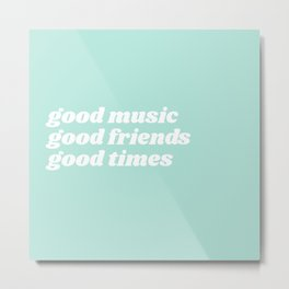 good music Metal Print