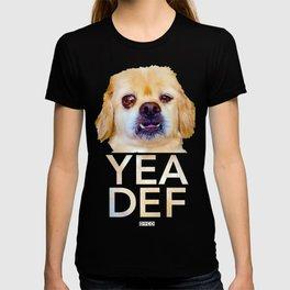 Yea Def™ T-shirt