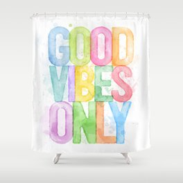 Good Vibes Only Watercolour Shower Curtain