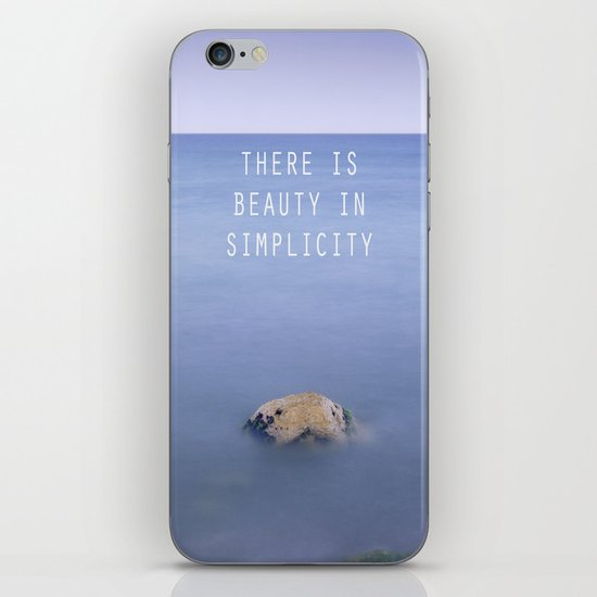 THERE IS BEAUTY IN SIMPLICITY iPhone & iPod Skin