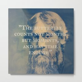 Rabindranath Tagore - The Butterfly Has Enough Time Metal Print