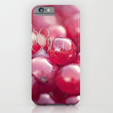 SO Berry Good iPhone 6s Slim Case