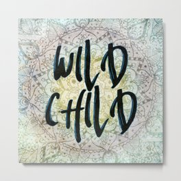 Wild Child (blue) Metal Print
