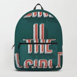 The Girl U Want Backpack