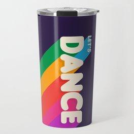 RAINBOW DANCE TYPOGRAPHY Travel Mug