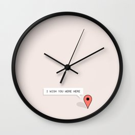 I Wish You Were Here Wall Clock