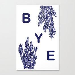 BYE - blue Canvas Print