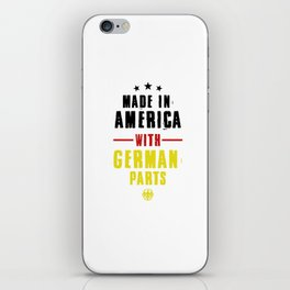 Made In America With German Parts Nationality German-American Gifts iPhone Skin