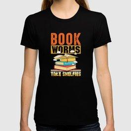 Book worms take shelfies libary shirt design T-shirt