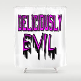 Deliciously Evil Shower Curtain