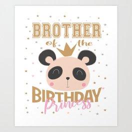 Brother Of The Birthday Princess Girl Panda Bear Party print Art Print