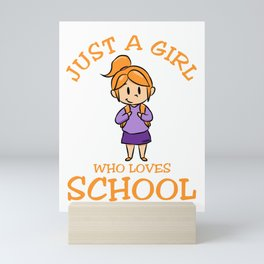 Just A Girl Who Loves School enrollment Mini Art Print