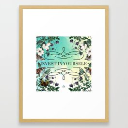 Invest in Yourself Framed Art Print