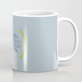 Don't Settle For Less Coffee Mug