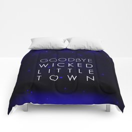 Goodbye, Wicked Little Town Comforters