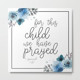 For this Child Blue Floral Metal Print