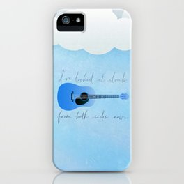 I've Looked At Clouds From Both Sides Now iPhone Case