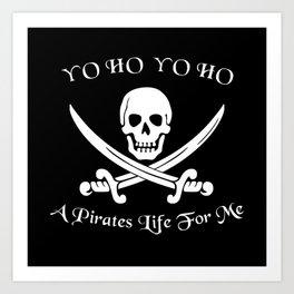 Pirates Life Skull and Crossbones Art Print