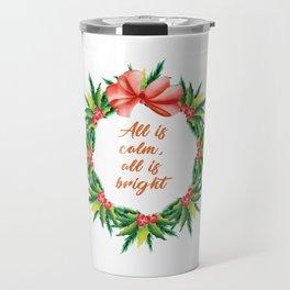 Silent Holy Night Calm Bright Christmas Carol Design Travel Mug